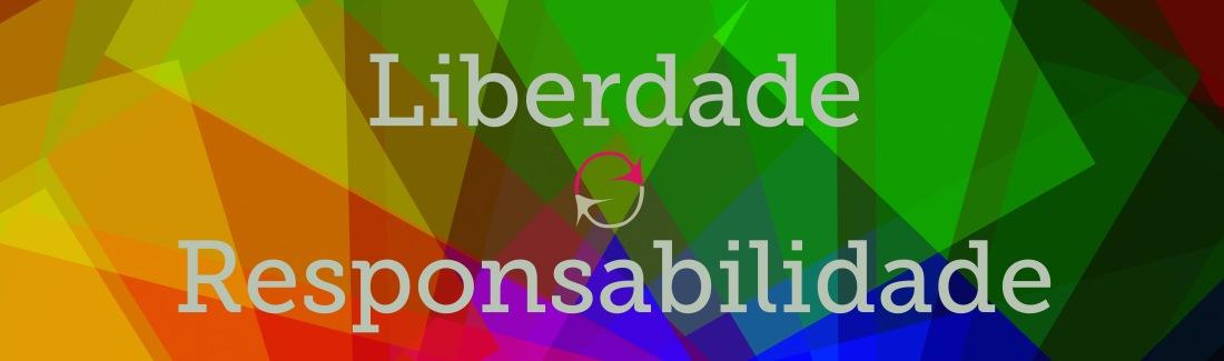 liberdade e responsabilidade